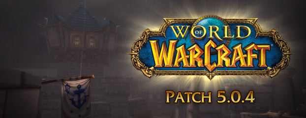 Notes de mise à jour 5.0.4 de World of Warcraft